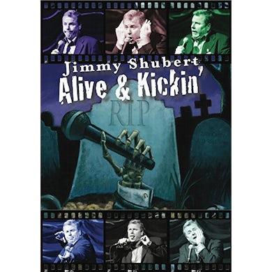 Jimmy Shubert ALIVE & KICKIN' DVD