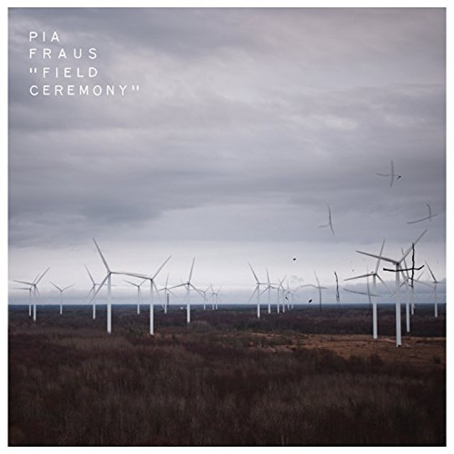 Pia Fraus FIELD CEREMONY CD