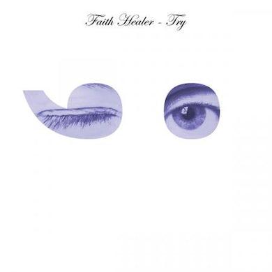 FAITH HEALER TRY ;-) Vinyl Record