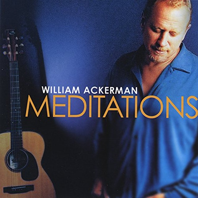 Will Ackerman MEDITATIONS CD