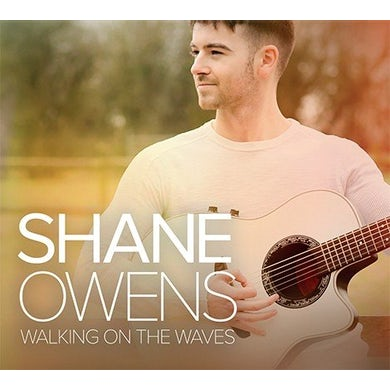 Shane Owens WALKING ON THE WAVES CD