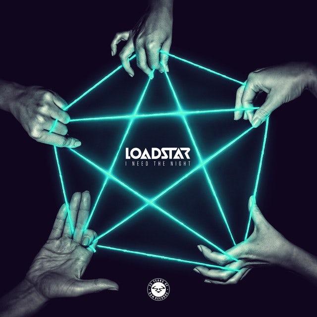 Loadstar I NEED THE NIGHT Vinyl Record