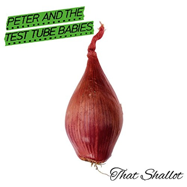 Peter and the Test Tube Babies THAT SHALLOT CD