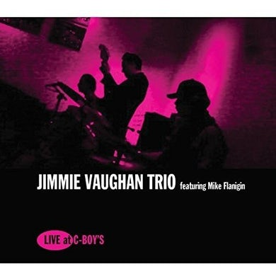 Jimmie Vaughan LIVE AT C-BOY'S Vinyl Record