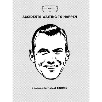 12 Rods ACCIDENTS WAITING TO HAPPEN DVD