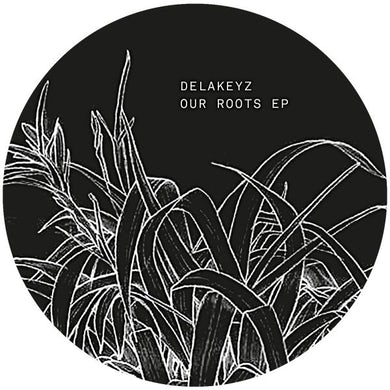 Delakeyz OUR ROOTS Vinyl Record