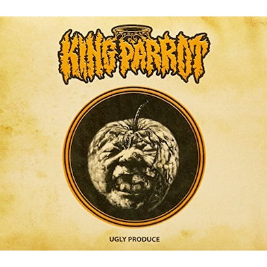 King Parrot UGLY PRODUCE: DELUXE EMBOSSED EDITION CD