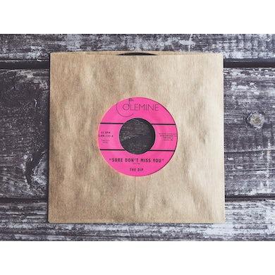 Dip SURE DON'T MISS YOU / INSTRUMENTAL Vinyl Record