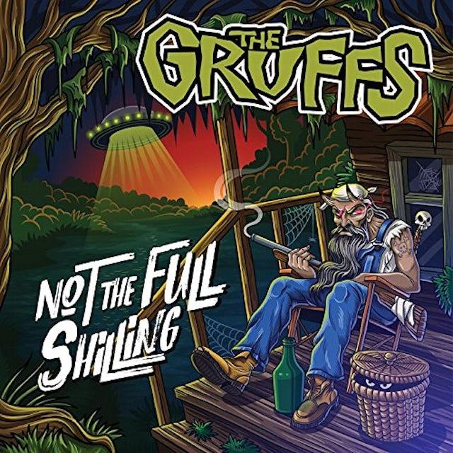 Gruffs NOT THE FULL SHILLING CD