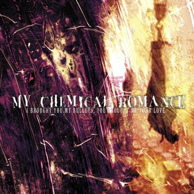 My Chemical Romance I BROUGHT YOU MY BULLETS YOU BROUGHT ME YOUR LOVE Vinyl Record