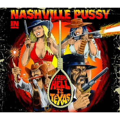 Nashville Pussy FROM HELL TO TEXAS Vinyl Record