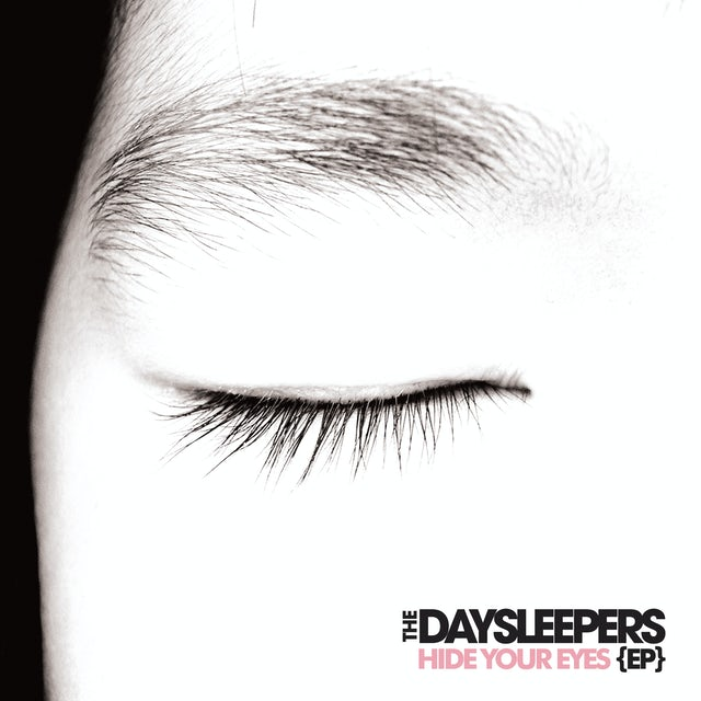 Daysleepers HIDE YOUR EYES EP Vinyl Record