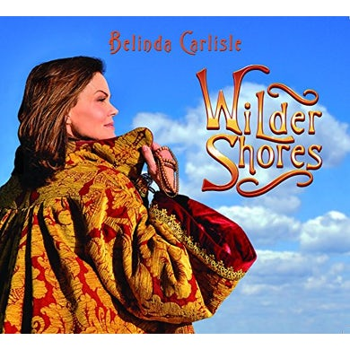 Belinda Carlisle WILDER SHORES CD