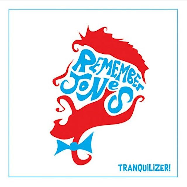 Remember Jones TRANQUILIZER CD
