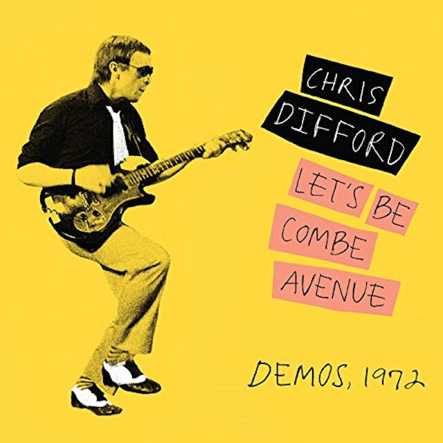 Chris Difford LET'S BE COMBE AVENUE: DEMOS 1972 CD