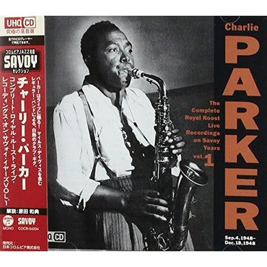 Charlie Parker COMPLETE ROYAL ROOST ON SAVOY 1 CD