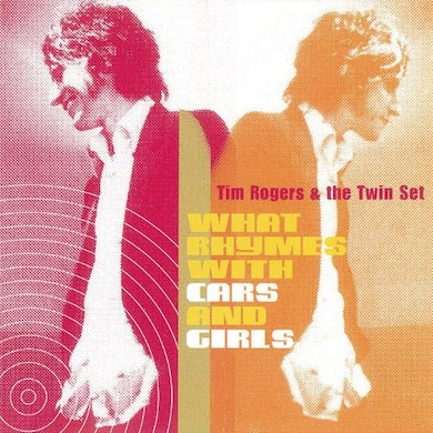 Tim Rogers & The Twin Set WHAT RHYMES WITH CARS & GIRLS (GREEN VINYL) Vinyl Record