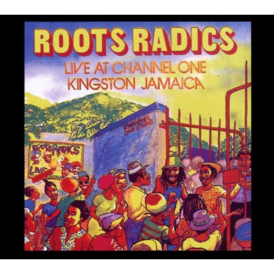 Roots Radics LIVE AT CHANNEL ONE KINGSTON JAMAICA CD