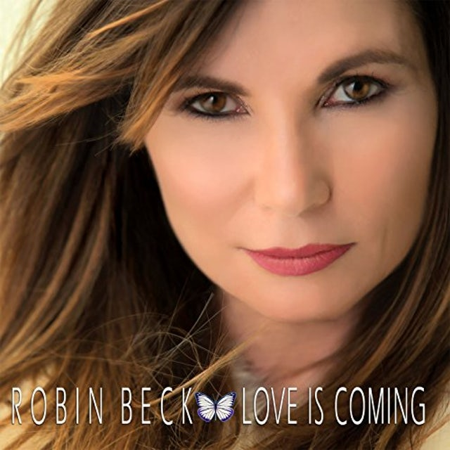 Robin Beck LOVE IS COMING CD