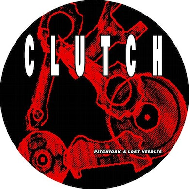 Clutch PITCHFORK & LOST NEEDLES (PICTURE DISC) Vinyl Record - Limited Edition, UK Release