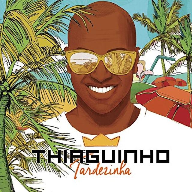 Thiaguinho TARDEZINHA CD