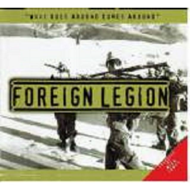 Foreign Legion WHAT GOES AROUND COMES AROUND CD