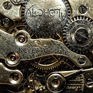 Alchemy NEVER TOO LATE CD