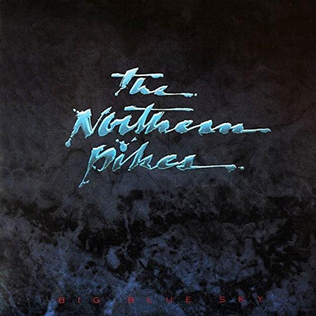 Northern Pikes BIG BLUE SKY CD