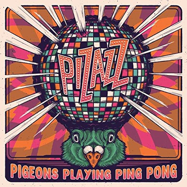 Pigeons Playing Ping Pong PIZAZZ CD