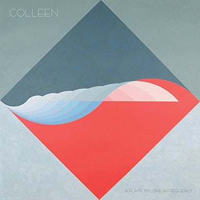 Colleen FLAME MY LOVE A FREQUENCY Vinyl Record
