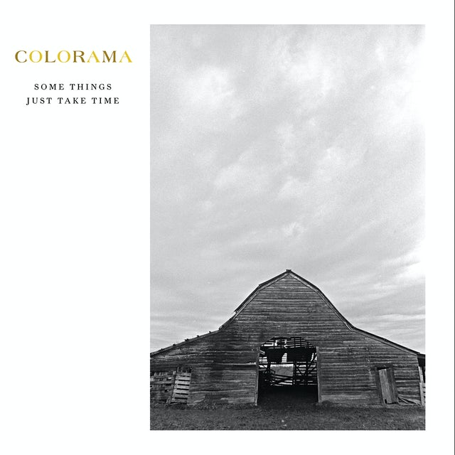 Colorama SOME THINGS JUST TAKE TIME CD