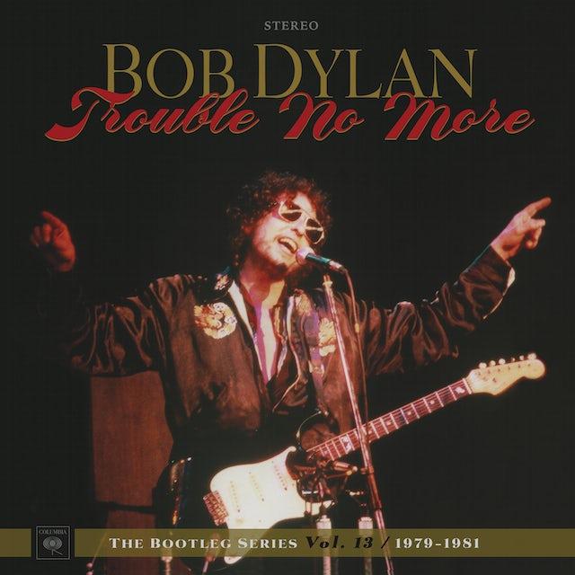Bob Dylan ROUBLE NO MORE: THE BOOTLEG SERIES VOL 13 1979-81 Vinyl Record