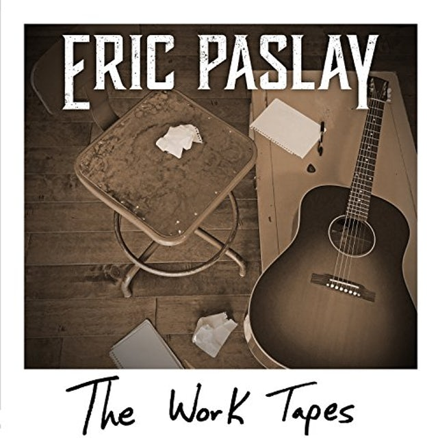 Eric Paslay WORK TAPES CD