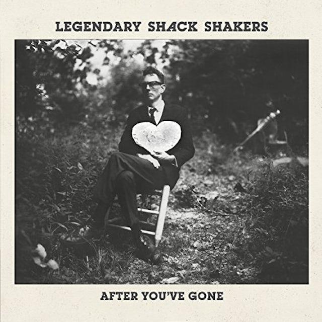 Legendary Shack Shakers AFTER YOU'VE GONE CD