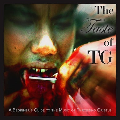 TASTE OF TG: BEGINNER'S GUIDE TO THROBBING GRISTLE Vinyl Record