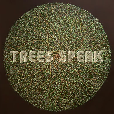 TREES SPEAK Vinyl Record