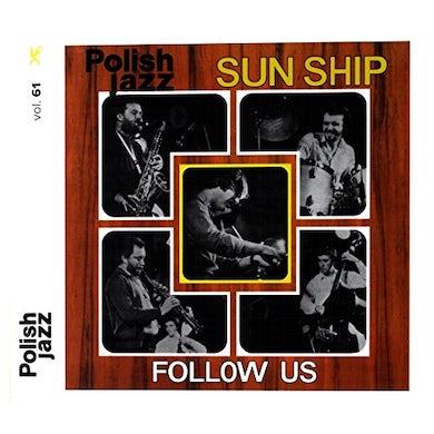 Sun Ship FOLLOW US (POLISH JAZZ) CD