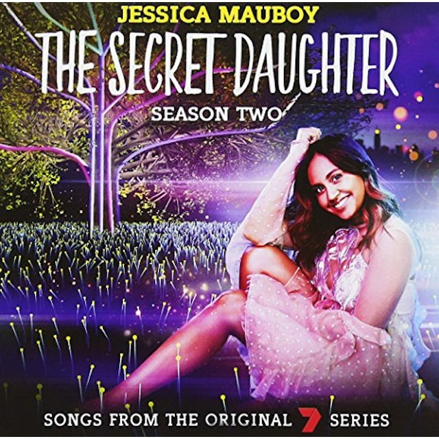 Jessica Mauboy SONGS FROM THE 7 SERIES: SECRET DAUGHTER SEASON 2 CD