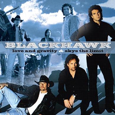 BlackHawk LOVE & GRAVITY / SKY'S THE LIMIT CD