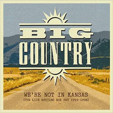 Big Country WE'RE NOT IN KANSAS: LIVE BOOTLEG BOX SET 93-98 CD