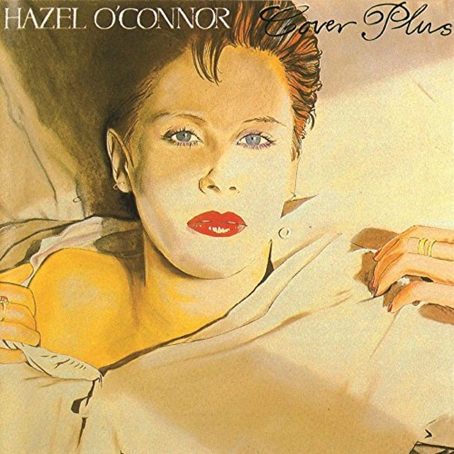 Hazel O'Connor COVER PLUS: EXPANDED EDITION CD