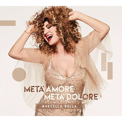 Bella Marcella META' AMORE META' DOLORE CD