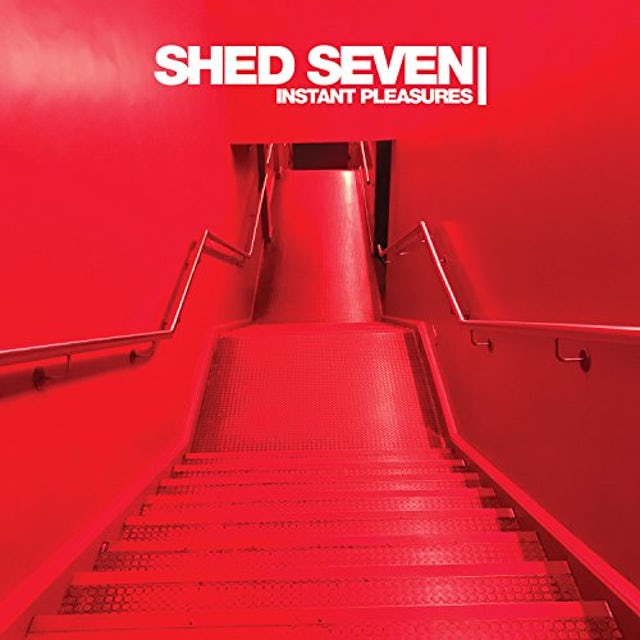 Shed Seven INSTANT PLEASURES CD