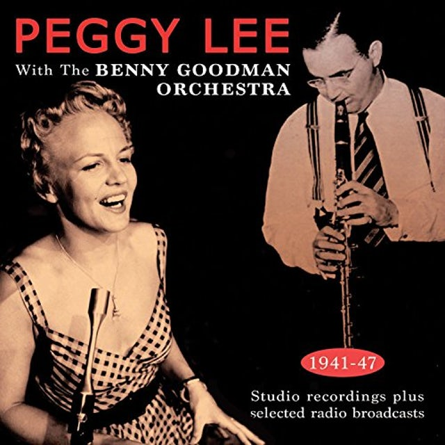 Peggy Lee WITH THE BENNY GOODMAN ORCHESTRA 1941-43 CD