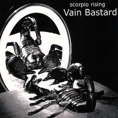 Scorpio Rising VAIN BASTARD CD
