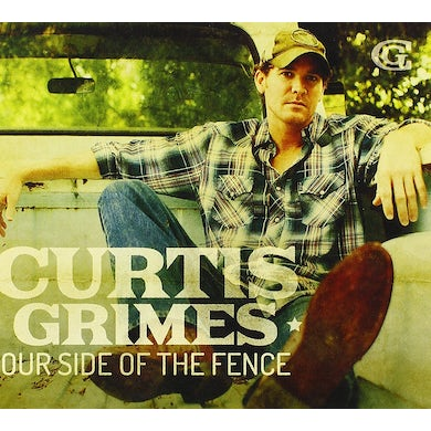 Curtis Grimes OUR SIDE OF THE FENCE CD