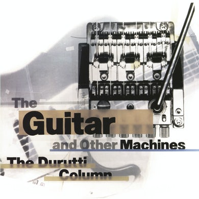 The Durutti Column GUITAR & OTHER MACHINES Vinyl Record Box Set