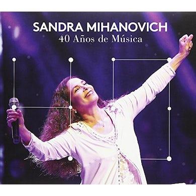 Sandra Mihanovich 40 ANOS DE MUSICA CD