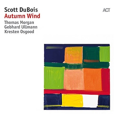 Scott Dubois AUTUMN WIND CD