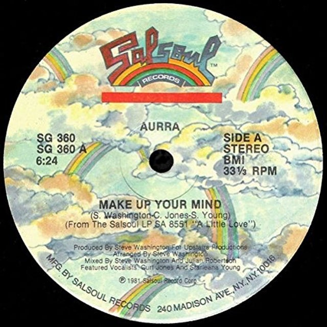 Aurra MAKE UP YOUR MIND / BABY LOVE Vinyl Record